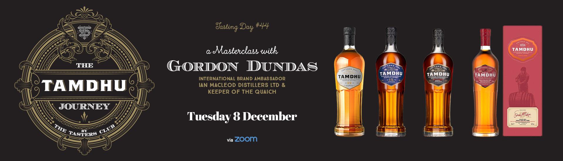The Tasters Club Tasting Day 44 Tamdhu whisky tasting Gordon Dundas masterclass